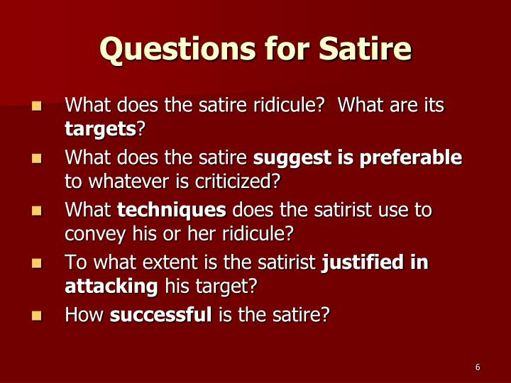 Questions for Satire