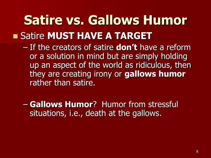 Satire vs. Gallows Humor