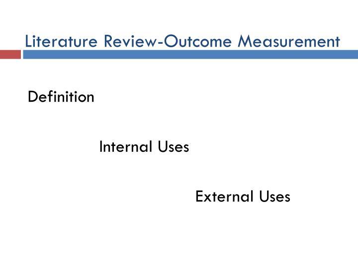 Literature Review-Outcome Measurement