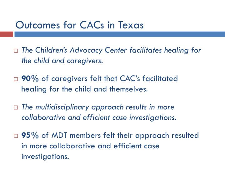 Outcomes for CACs in Texas
