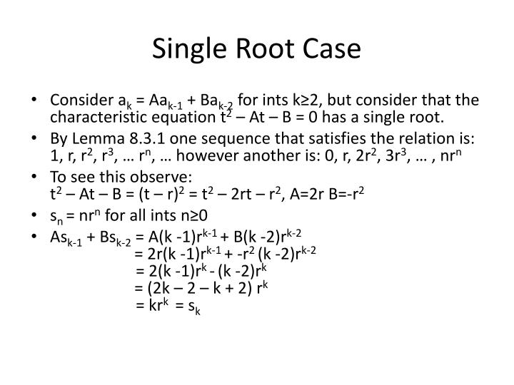 Single Root Case