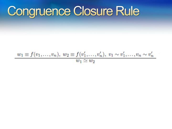 Congruence Closure Rule