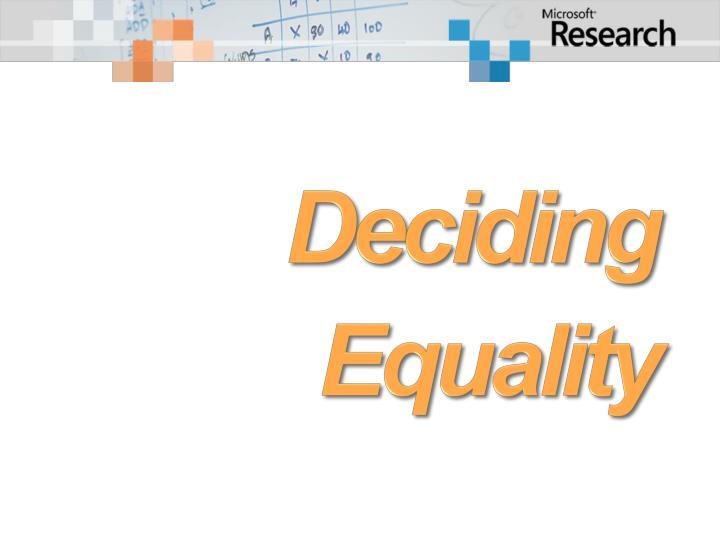 Deciding