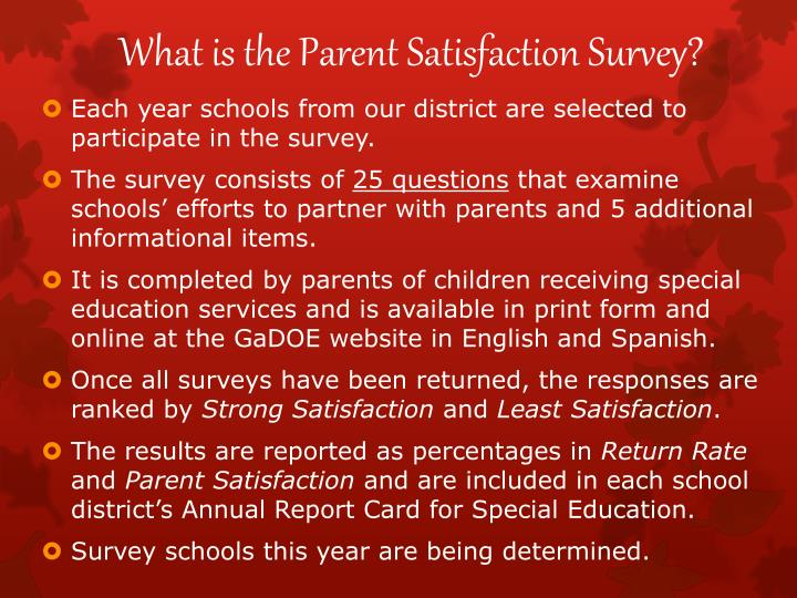 What is the Parent Satisfaction Survey?