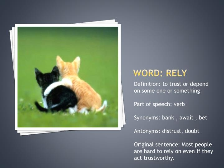 Word: rely