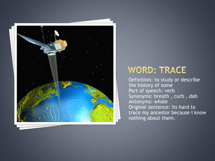 Word: trace