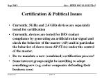 certification political issues