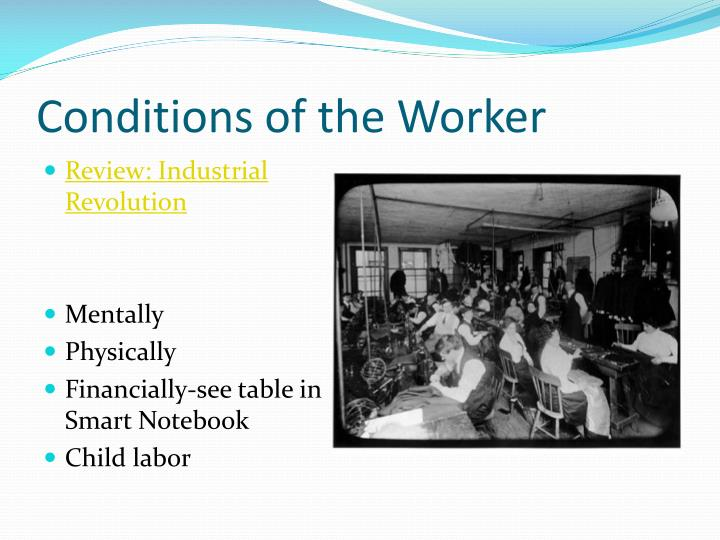 Conditions of the Worker