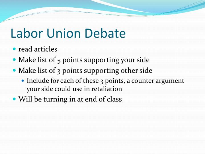 Labor Union Debate