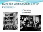 living and working conditions for immigrants