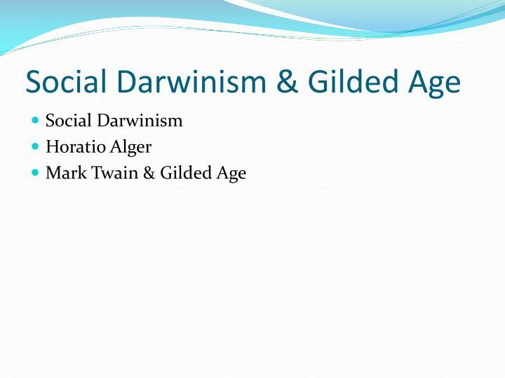 Social Darwinism & Gilded Age