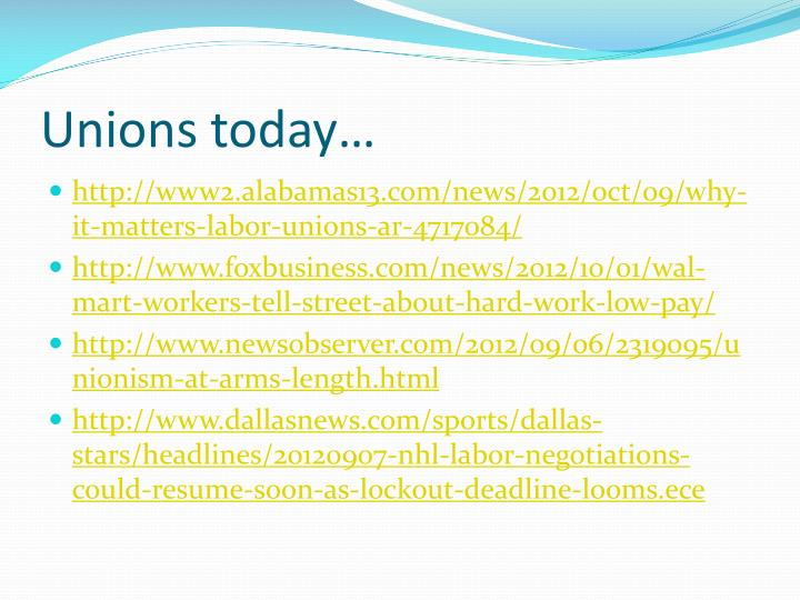 Unions today…