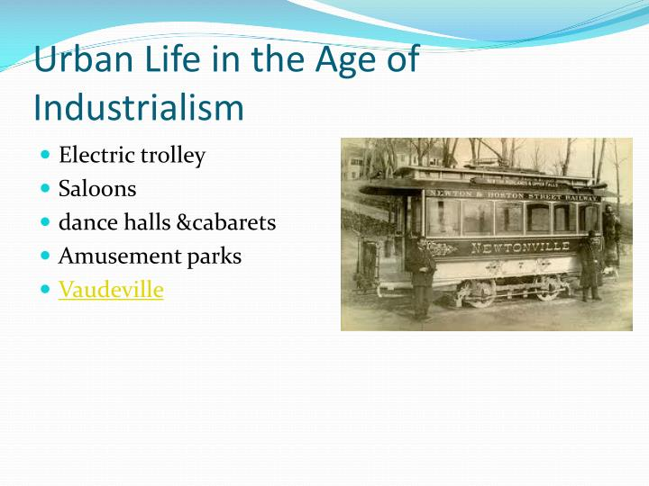 Urban Life in the Age of Industrialism