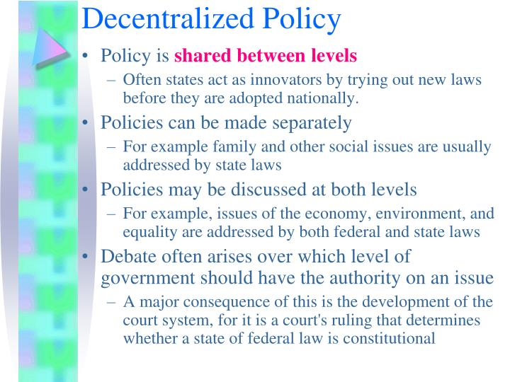 Decentralized Policy