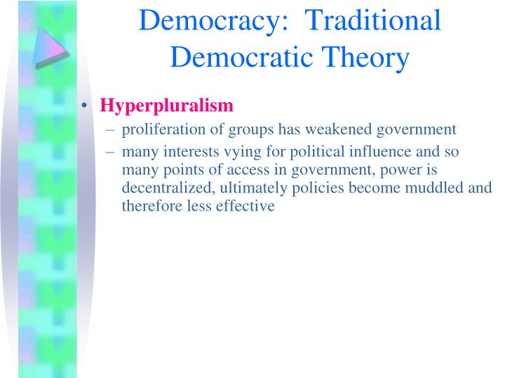 Democracy:  Traditional Democratic Theory
