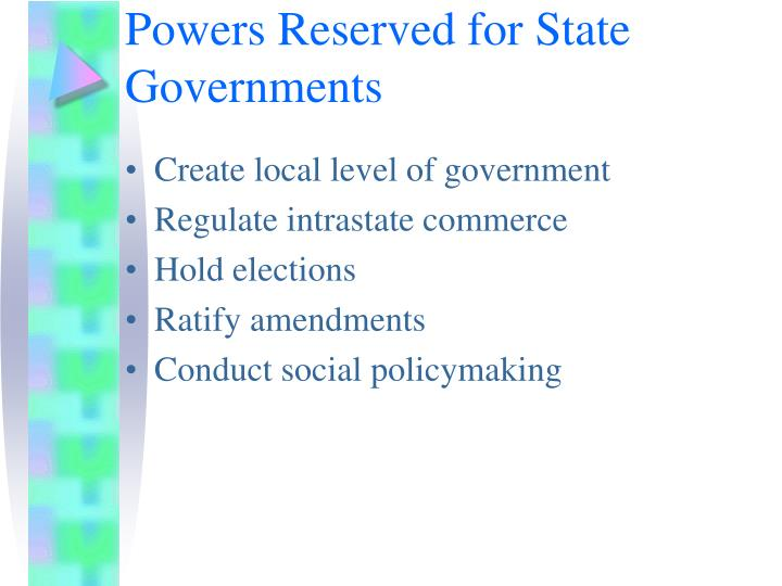 Powers Reserved for State Governments