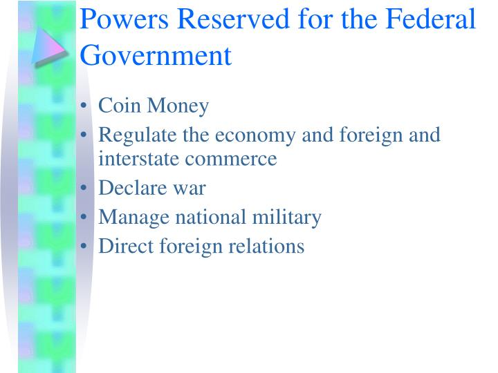 Powers Reserved for the Federal Government