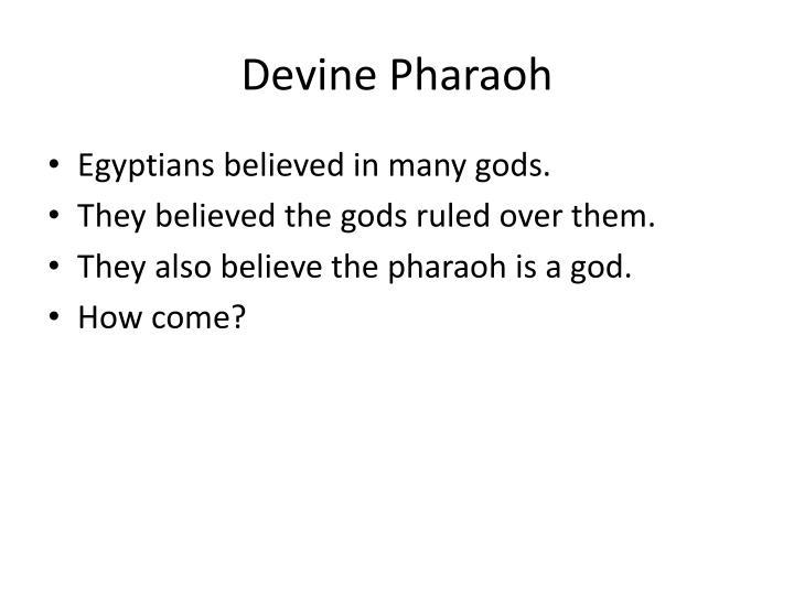 Devine Pharaoh