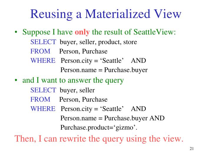 Reusing a Materialized View