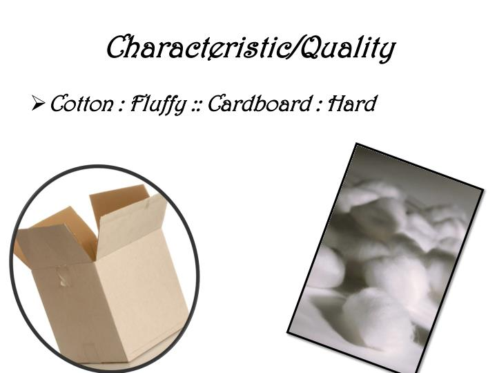 Characteristic/Quality