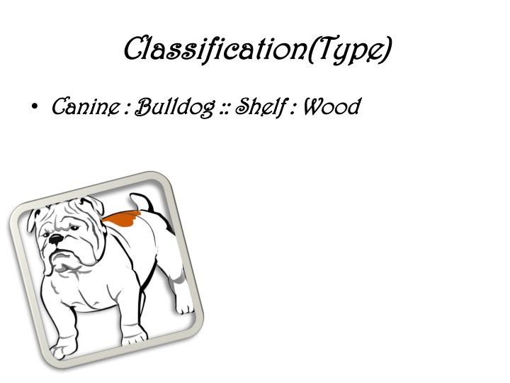Classification(Type)