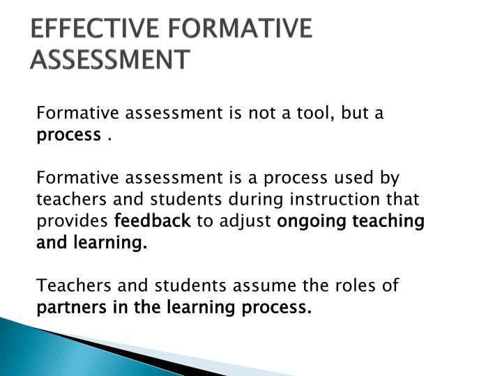 EFFECTIVE FORMATIVE ASSESSMENT