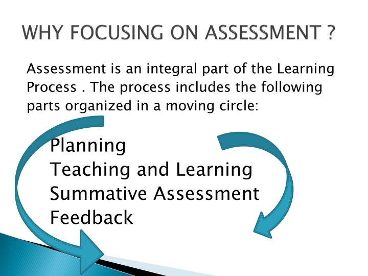 Why focusing on assessment