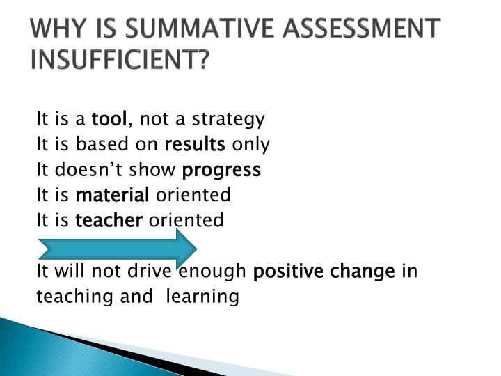 WHY IS SUMMATIVE ASSESSMENT