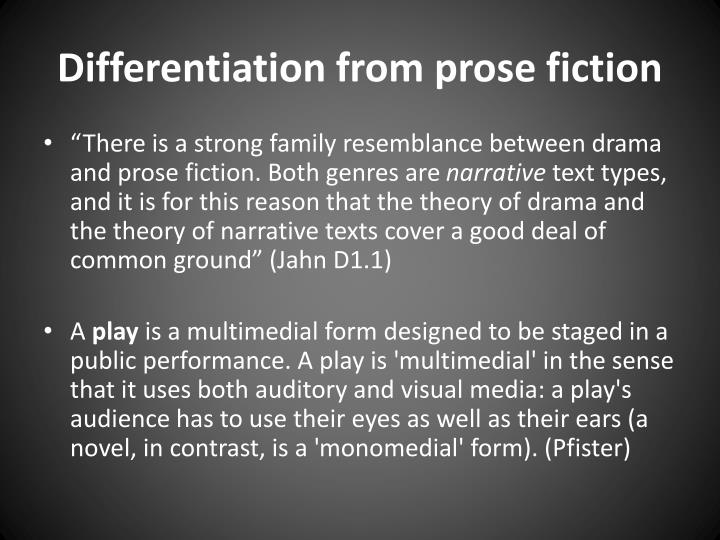 Differentiation from prose fiction