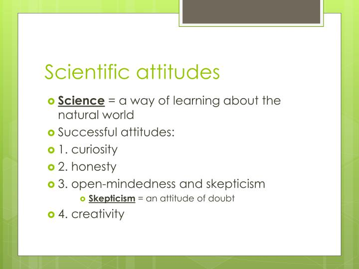 Scientific attitudes