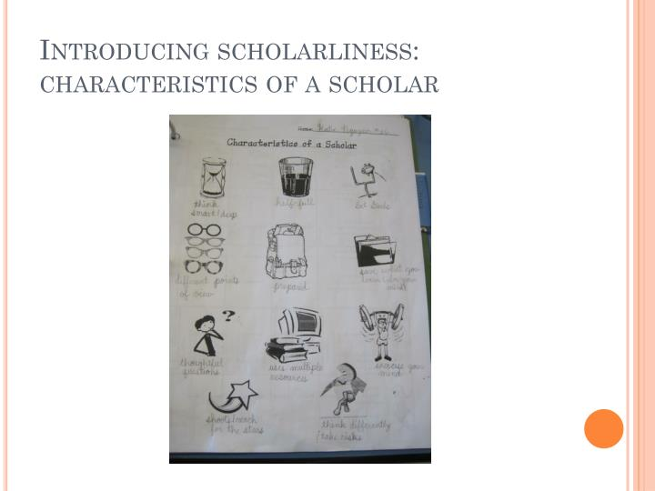 scholar qualities and characteristics North building elevator alert: if you are a student, faculty or staff   however, there are certain qualities that most examples of good writing share.