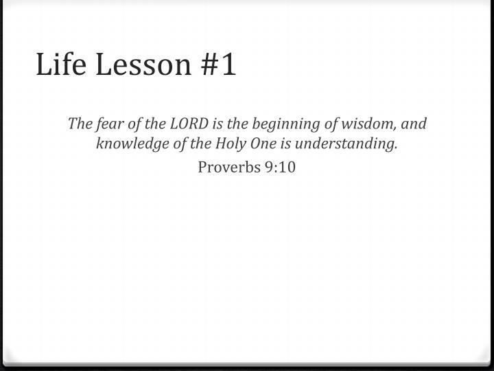 Life Lesson #1