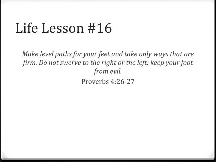 Life Lesson #16
