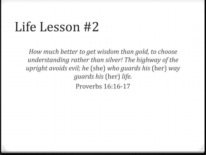Life Lesson #2