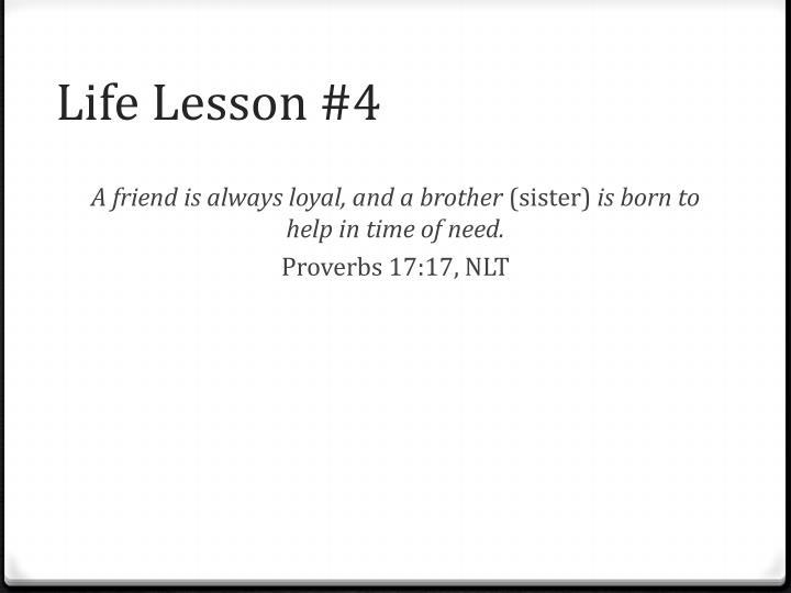 Life Lesson #4