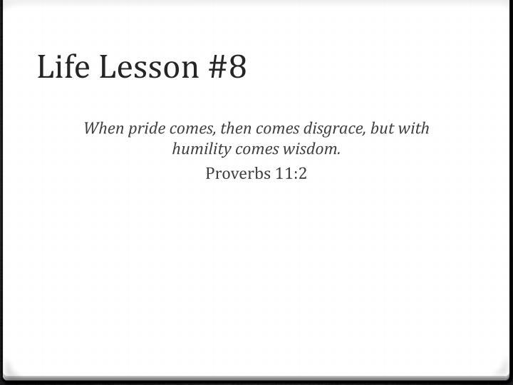 Life Lesson #8