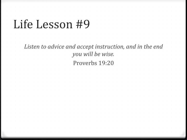 Life Lesson #9