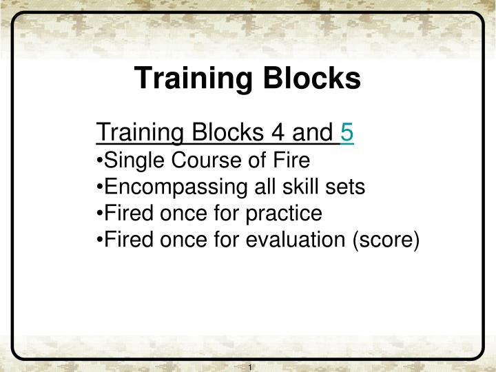 Training Blocks 4 and