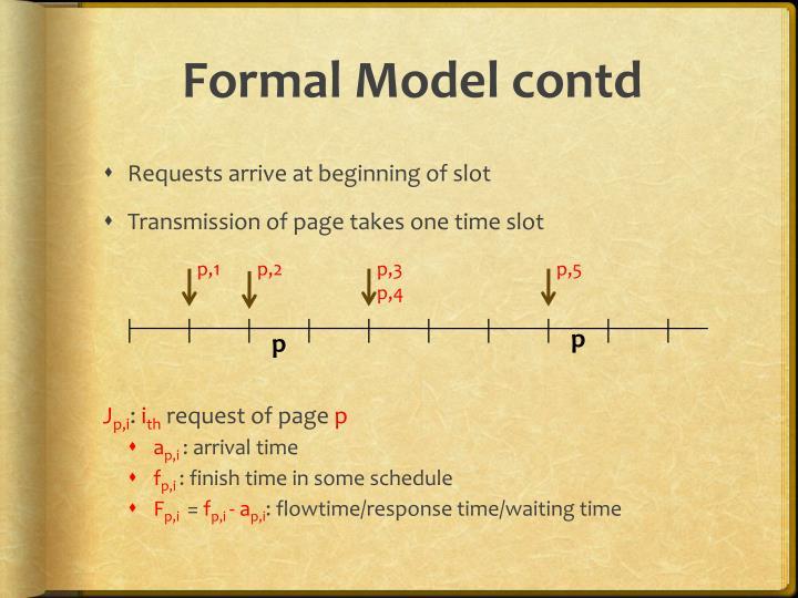 Formal Model contd