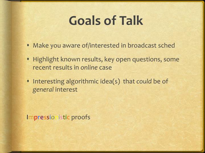 Goals of Talk