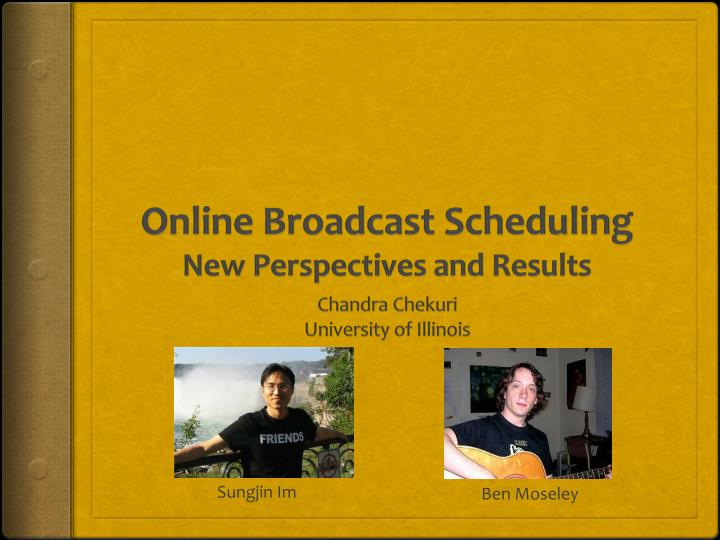 Online broadcast scheduling new perspectives and results1