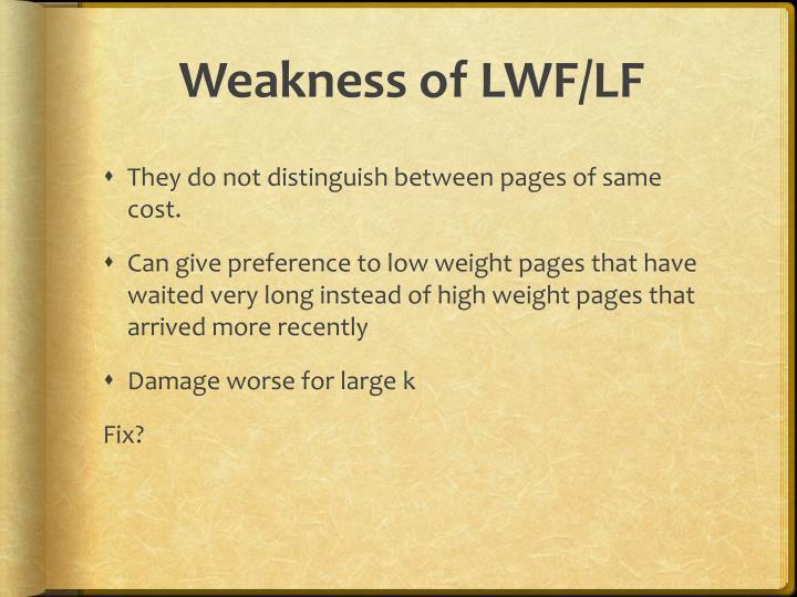 Weakness of LWF/LF