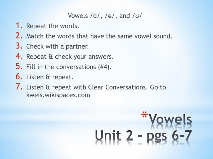 Vowels /ɑ/, /ə/, and /ʊ