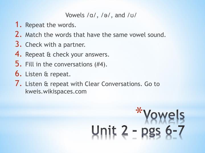 Vowels/ɑ/,/ə/,and/ʊ