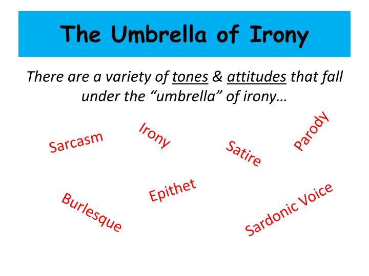 The umbrella of irony1