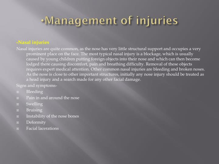 Management of injuries