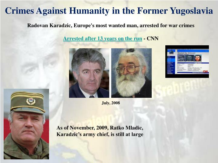 Crimes Against Humanity in the Former Yugoslavia