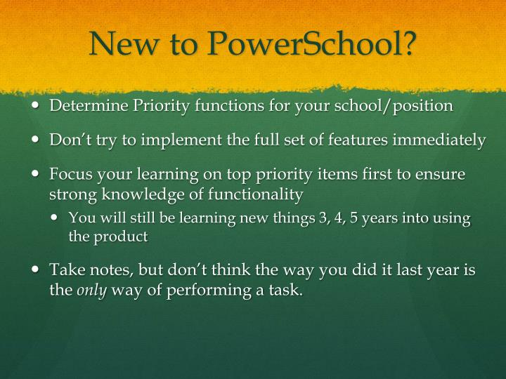 New to PowerSchool?