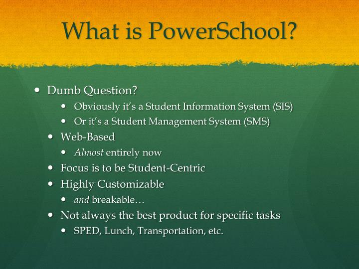 What is PowerSchool?