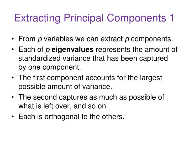 Extracting Principal Components 1
